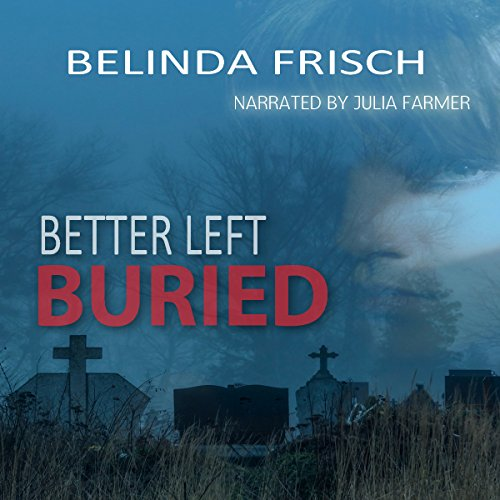 Better Left Buried audiobook cover art