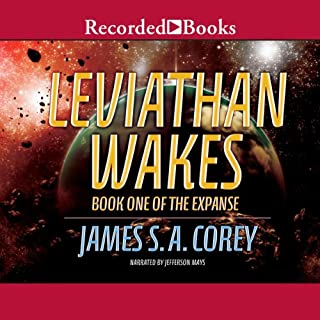 Leviathan Wakes                   By:                                                                                                                                 James S. A. Corey                               Narrated by:                                                                                                                                 Jefferson Mays                      Length: 19 hrs and 11 mins     14,827 ratings     Overall 4.5