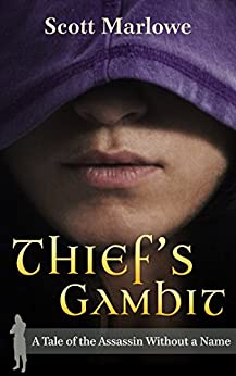 Thief's Gambit (A Tale of the Assassin Without a Name #5) (Tales of the Assassin Without a Name) by [Scott Marlowe]