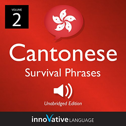 Learn Cantonese: Cantonese Survival Phrases, Volume 2     Lessons 26-50              De :                                                                                                                                 Innovative Language Learning LLC                               Lu par :                                                                                                                                 CantoneseClass101                      Durée : 2 h et 30 min     Pas de notations     Global 0,0
