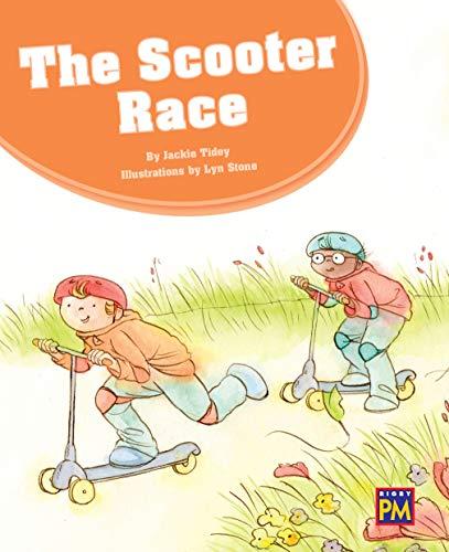 The Scooter Race: Leveled Reader, Orange Level 15, Grade 1-2 (Pm)