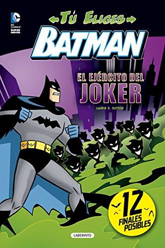 BATMAN (TÚ ELIGES) EL EJÉRCITO DEL JOKER