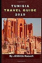 Tunisia: ( Travel Guide ) 2019: Tunisia Travel