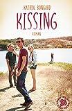 """Als ich von """"Kissing"""" von Katrin Bongard hörte… 1"""
