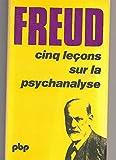Broché - Cinq leçons sur la psychanalyse - suivi de contribution à l histoire du mouvement psychanalytique - Ed. Payot