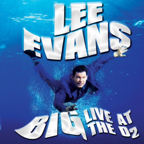 Lee Evans - Big - Live at the O2 cover art