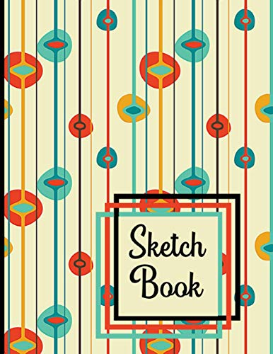 Sketch Book: Mid-Century Modern Retro Theme Drawing Book for Mid Century Decor and Art Lovers