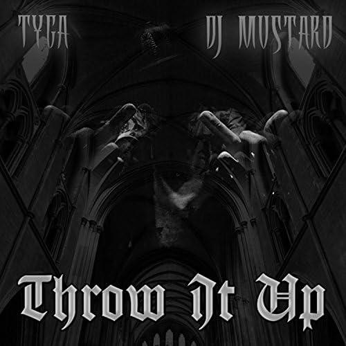Tyga & DJ Mustard