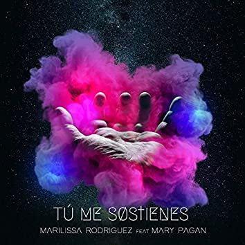 Tú Me Sostienes (feat. Mary Pagán Acústica) [Acústica]