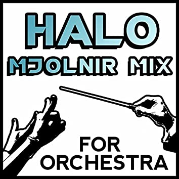 """Mjolnir Mix (From """"Halo"""") [Orchestra Cover Song]"""