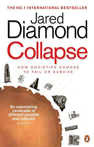 Collapse: How Societies Choose to Fail or Survive by JARED DIAMOND(1905-07-03)