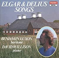 Elgar & Delius Songs / Luxon / Willison
