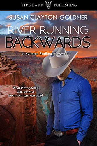 River Running Backwards: A Winston Radhauser Mystery: #9 by [Susan Clayton-Goldner]