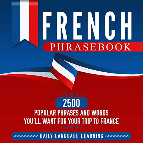 French Phrasebook Audiobook By Daily Language Learning cover art