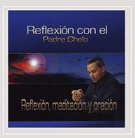 Reflexion Con El Padre Chelo