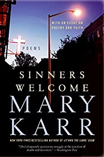 Sinners Welcome: Poems by Mary Karr (2009-11-03)