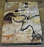 L'Art des cavernes - Atlas des grottes ornées paléolithiques françaises