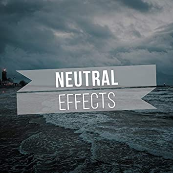 # Neutral Effects