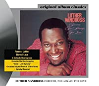 Forever, For Always, For Love by Luther Vandross (2001-07-24)