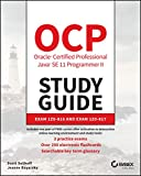 OCP Oracle Certified Professional Java SE 11 Programmer II Study Guide: Exam 1Z0-816 and Exam 1Z0-187