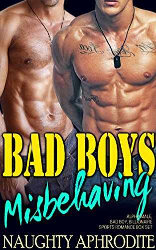 Bad Boys Misbehaving: Alpha Male and BBW Romance Collection (English Edition)