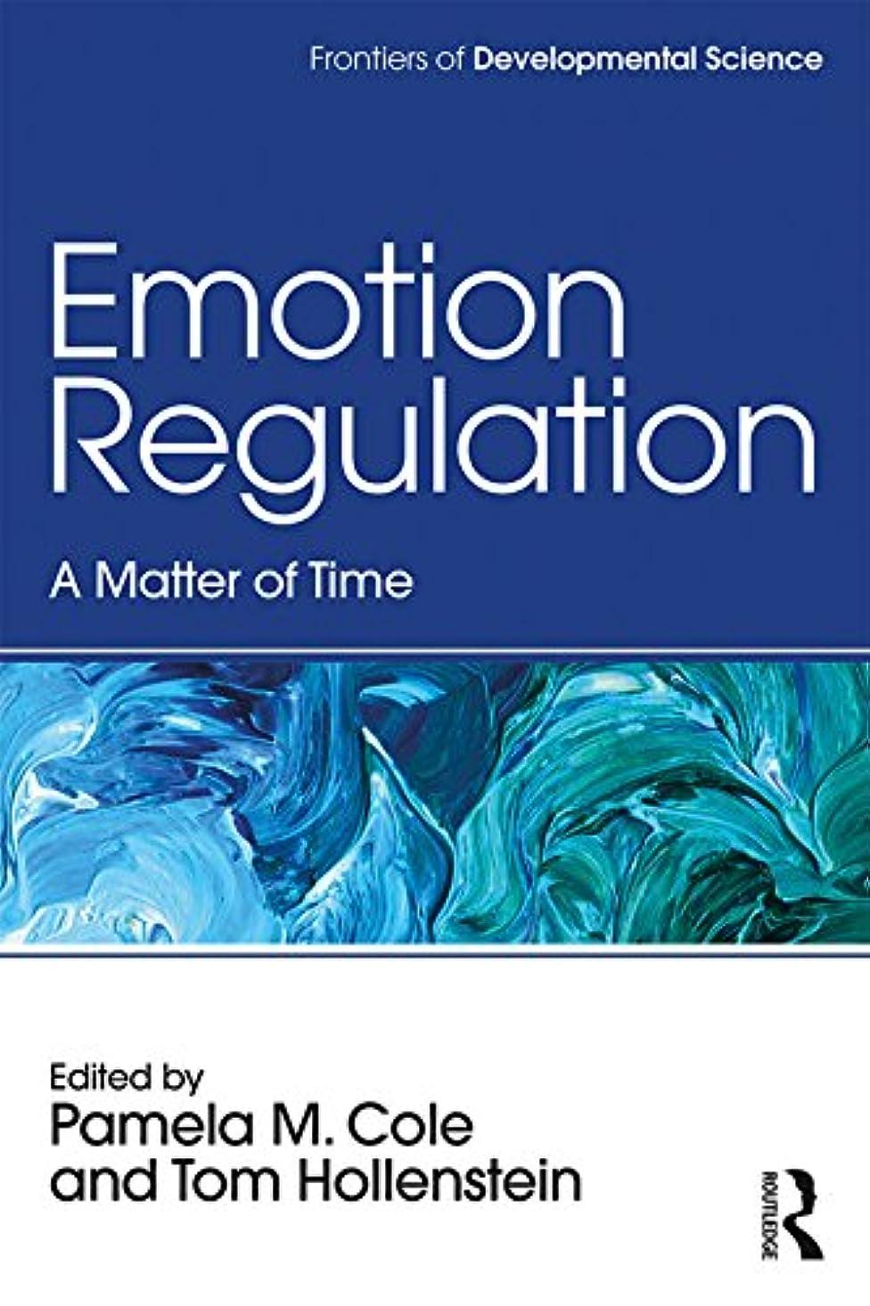 床を掃除する政権用心深いEmotion Regulation: A Matter of Time (Frontiers of Developmental Science) (English Edition)