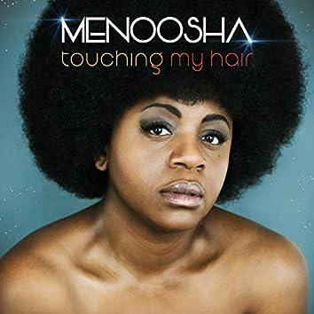 Touching my hair