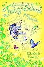Bugs and Butterflies (Silverlake Fairy School)