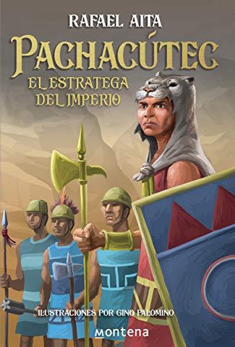 Pachacútec: El estratega del imperio