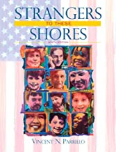 Strangers to These Shores: Race and Ethnic Relations in the United States Value Package (includes Allyn & Bacon Social Atlas of the United States)