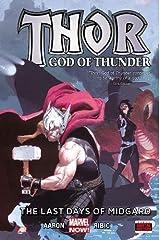 Thor: God of Thunder Volume 4: The Last Days of Midgard (Marvel Now) ハードカバー