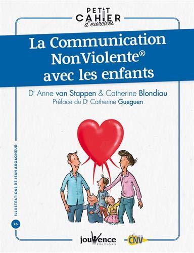 Petit cahier d'exercices: La Communication Non Violente avec les enfants