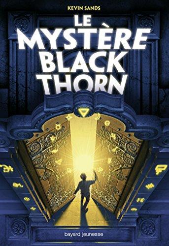 Le mystère Blackthorn, Tome 01: Le mystère Blackthorn