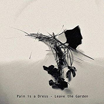Leave the Garden