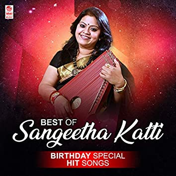 Best Of Sangeetha Katti Birthday Special Hit Songs