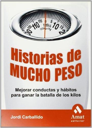 HISTORIAS DE MUCHO PESO (Spanish Edition) by Jordi Carballido Fajas (2009-01-01)