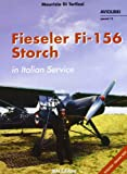 Fieseler Fi-156 Storch in Italian Service (Aviolibri Special Series)