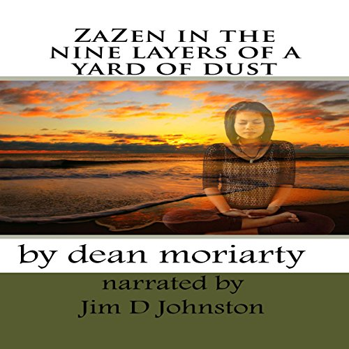 ZaZen in the Nine Layers of a Yard of Dust audiobook cover art