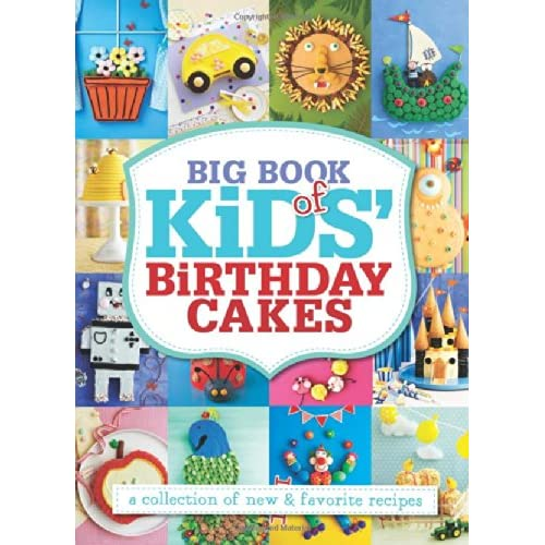 Peachy Big Book Of Kids Birthday Cakes A Collection Of New Favorite Birthday Cards Printable Opercafe Filternl