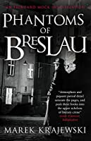Phantoms of Breslau (Eberhard Mock Investigation)