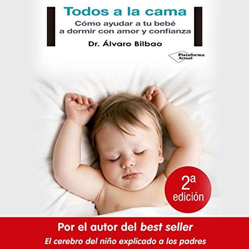 Todos a la cama [Everyone in Bed] audiobook cover art
