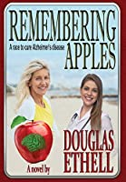 Remembering Apples: A race to cure Alzheimer's disease
