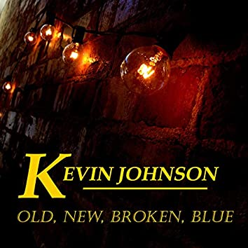 Old, New, Broken, Blue