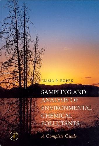 Sampling and Analysis of Environmental Chemical...
