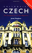 Colloquial Czech: The Complete Course for Beginners (Colloquial Series)