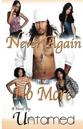 Never Again...No More