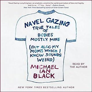 Navel Gazing audiobook cover art