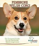 Pembroke Welsh Corgi (Breed Lover's Guide)