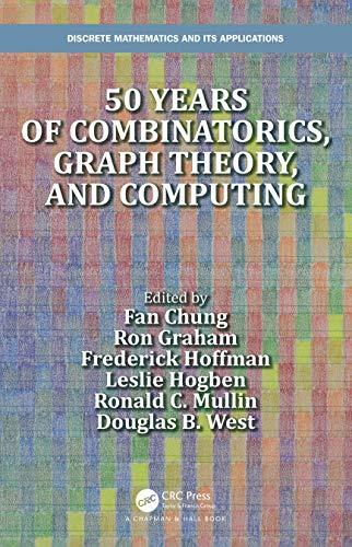 50 years of Combinatorics, Graph Theory, and Computing ...