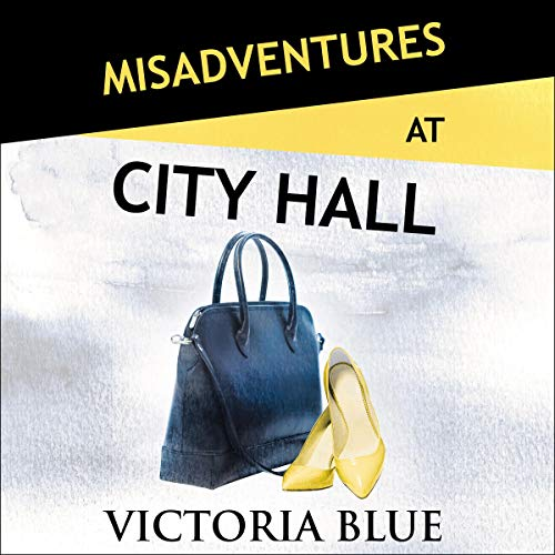 Misadventures at City Hall audiobook cover art
